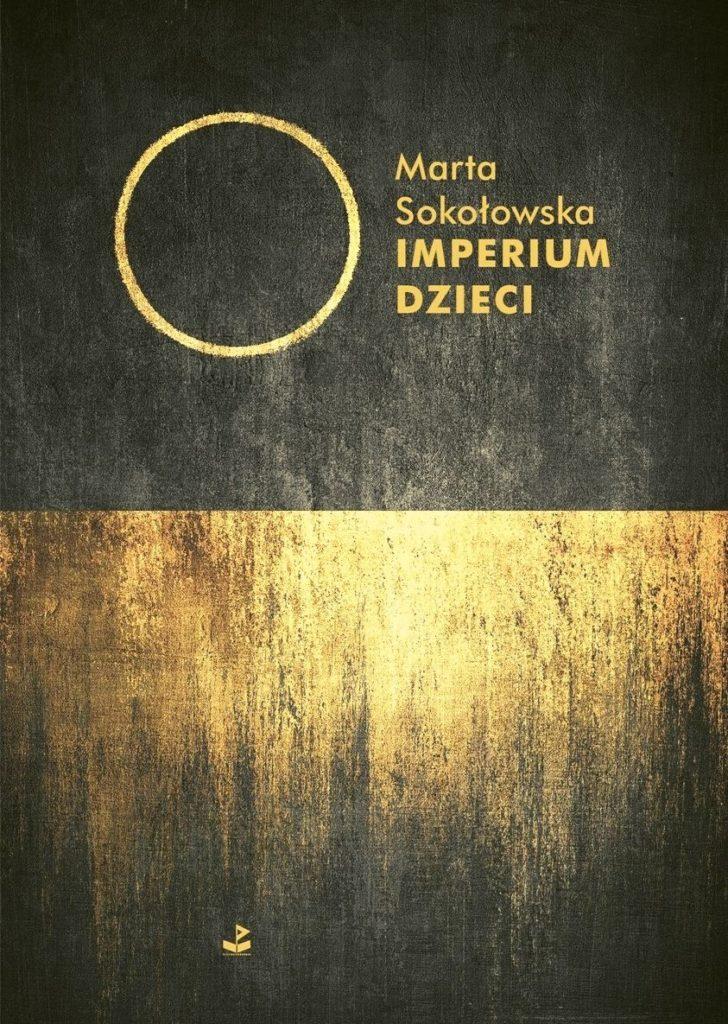 The Empire of Children. Dystopian novel by Marta Sokolowska